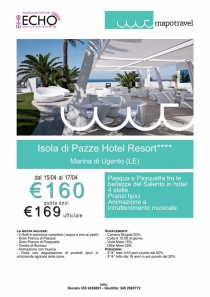 Weekend di Pasqua con Echo & MaPo Travel c/o Isola di Pazze (Ugento)